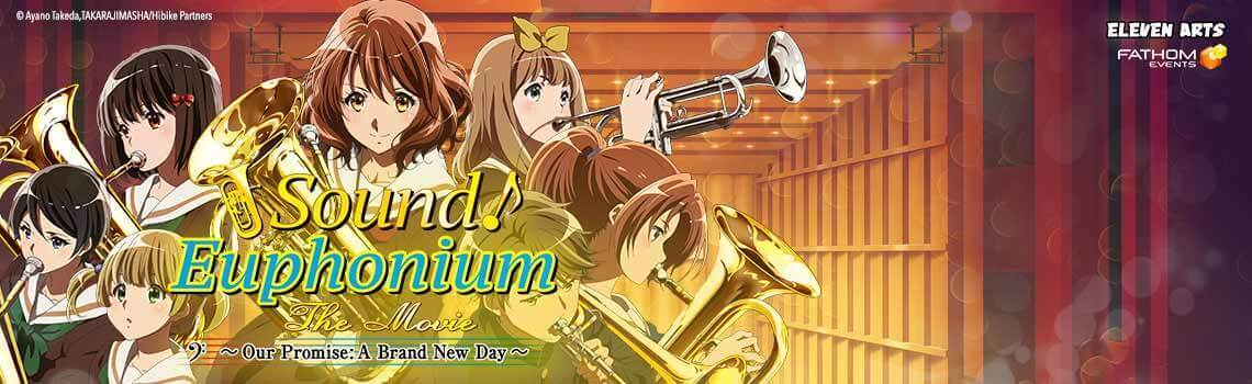 Sound! Euphonium : The movie
