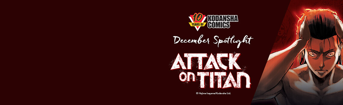 Kodansha December Spotlight: Attack on Titan