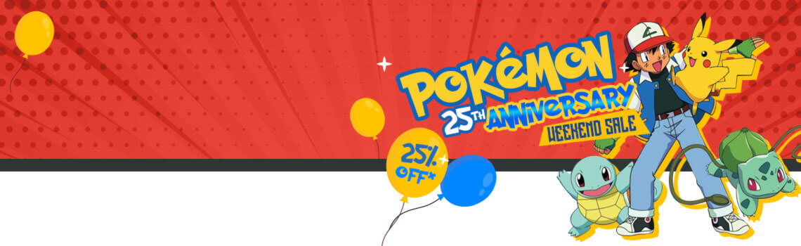 Pokémon 25th Anniversary Weekend Sale