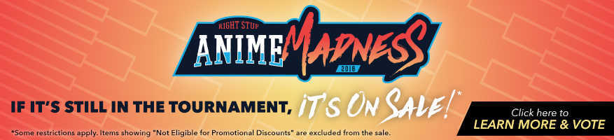 Anime Madness Sale! -If it's still in the tournament, it's on sale! (some restrictions apply, click to learn more)