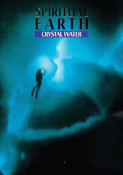 Spiritual Earth Crystal Water DVD