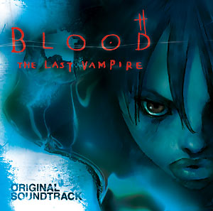 Blood The Last Vampire CD Soundtrack 013023536029