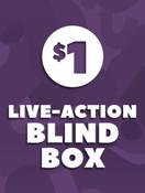 $1 Live Action Blind Box