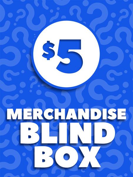 $5 Merchandise Blind Box