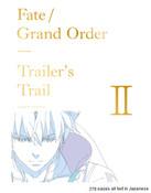 Fate/Grand Order Trailer's Trail II Artbook (Import)