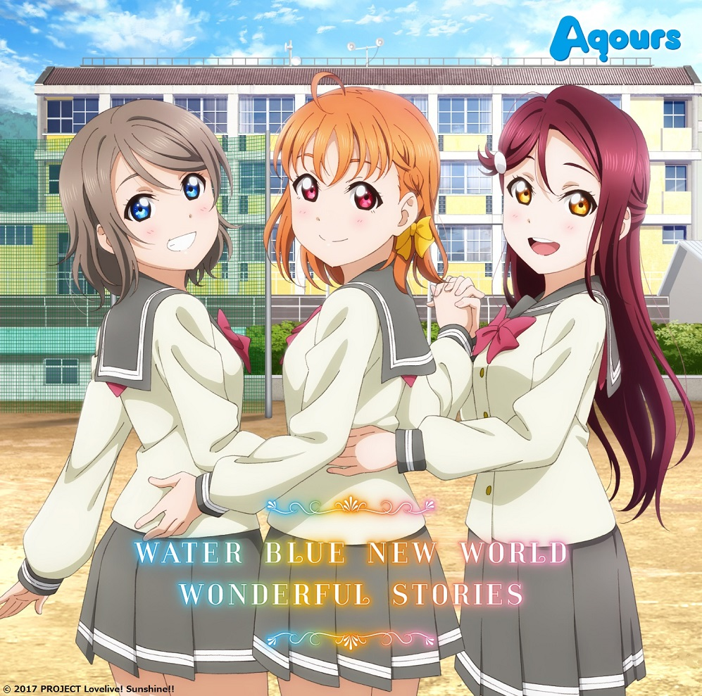 WATER BLUE NEW WORLD WONDERFUL STORIES Aqours Love Live! Sunshine!! CD (Import)