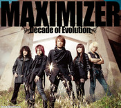 MAXIMIZER Decade of Evolution JAM Project CD (Import)