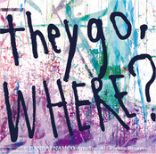 They Go Where? OLDCODEX CD (Import)