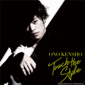 Touch the Style Kensho Ono Limited Edition CD + DVD (Import)