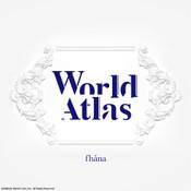 World Atlas Limited Edition Fhána CD (Import)