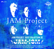 JAM-ISM JAM Project BEST COLLECTION III CD (Import)