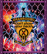 GRANRODEO Live 2018 G13 ROCK SHOW Don't Show Your Back! Live Blu-ray (Import)