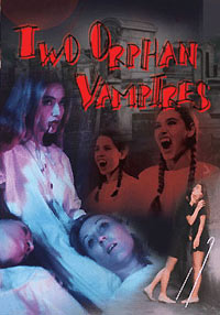Two Orphan Vampires DVD 631595021097