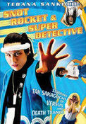 Snot Rocket and Super Detective DVD