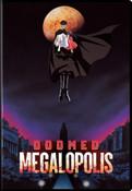 Doomed Megalopolis DVD