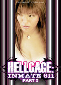 Hellcage Inmate 611 Part 2 DVD Adult