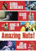 Amazing Nuts! DVD