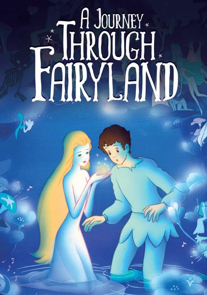 A Journey Through Fairyland DVD