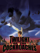 Twilight of the Cockroaches DVD