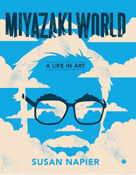 Miyazakiworld A Life In Art (Hardcover)