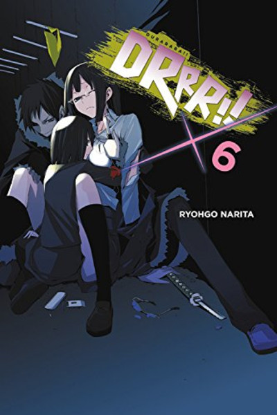 Durarara!! Novel Volume 6