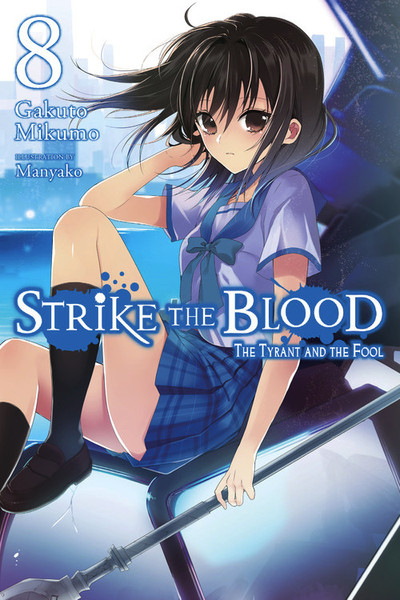 Strike the Blood Novel Volume 8