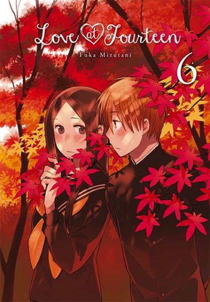 Love at Fourteen Manga Volume 6