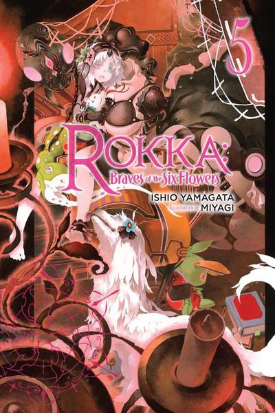 Rokka Braves of the Six Flowers Novel Volume 5