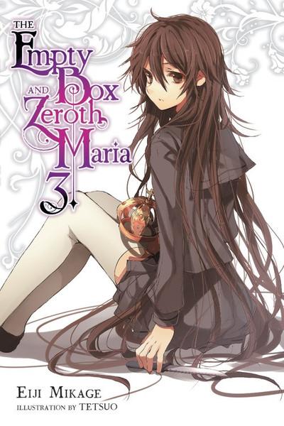 The Empty Box and Zeroth Maria Novel Volume 3