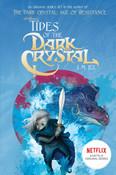 Tides of the Dark Crystal Novel Volume 3