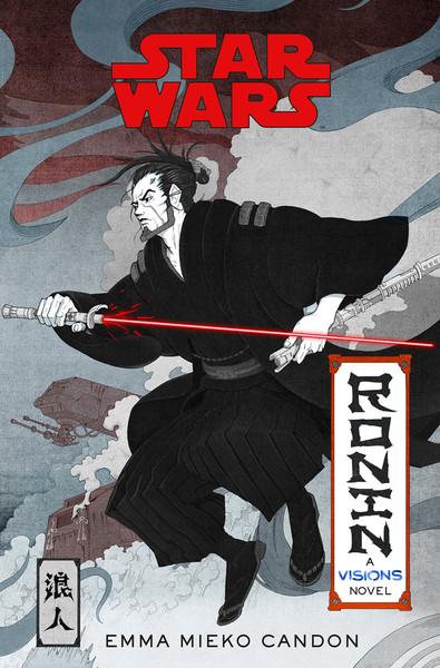 Star Wars Ronin A Visions Novel (Hardcover)