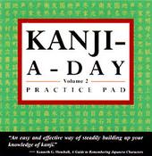 Kanji A Day Practice Pad 2