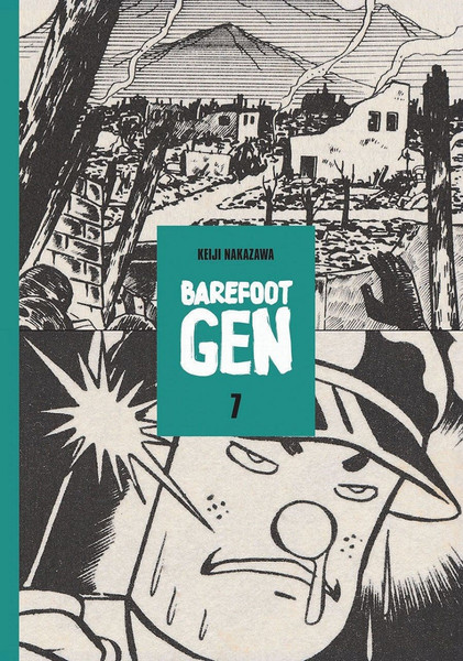 Barefoot Gen Manga Volume 7 (Hardcover)
