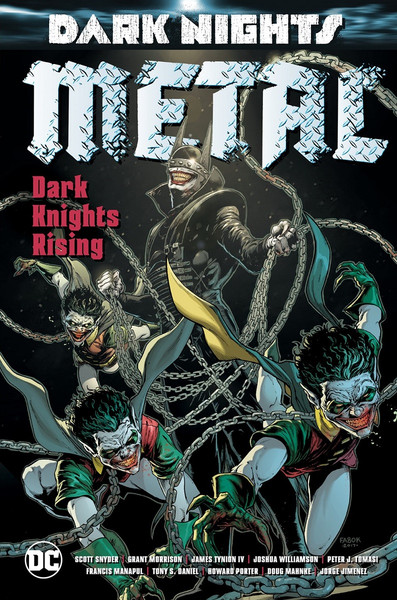 Dark Nights Metal Dark Knights Rising Graphic Novel