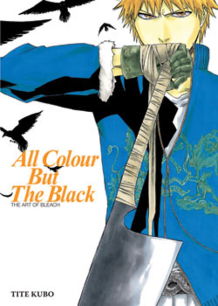 All Colour But The Black The Art of Bleach