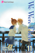We Were There Manga Volume 11