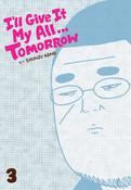 I'll Give It My All... Tomorrow Manga Volume 3