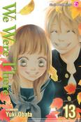 We Were There Manga Volume 13