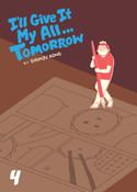 I'll Give It My All... Tomorrow Manga Volume 4