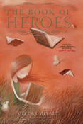 The Book of Heroes Novel