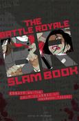 Battle Royale Slam Book Essays on the Cult Classic Novel
