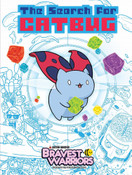 Bravest Warriors The Search for Catbug Graphic Novel (Hardcover)