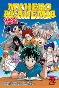 My Hero Academia School Briefs Novel Volume 2