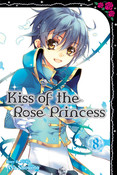 Kiss of the Rose Princess Manga Volume 8