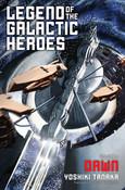Legend of the Galactic Heroes Novel Volume 1