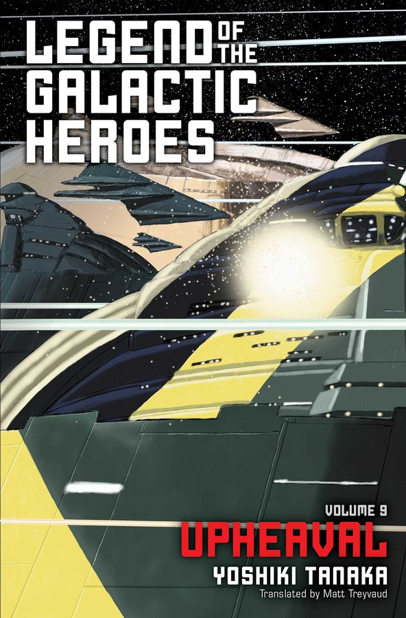 Legend of the Galactic Heroes Novel Volume 9