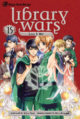 Library Wars: Love & War Manga Volume 15