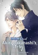 Don't Be Cruel Akira Takanashi's Story Manga Volume 1
