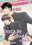 Don't Be Cruel Plus Manga Volume 1