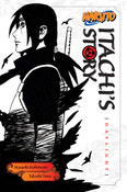 Naruto Itachi's Story Novel Volume 1